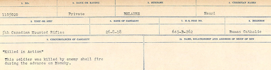 Circumstances of Death Registers– Source: Library and Archives Canada.  CIRCUMSTANCES OF DEATH REGISTERS FIRST WORLD WAR Surnames:  Bea to Belisle. Mircoform Sequence 7; Volume Number 31829_B016717. Reference RG150, 1992-93/314, 151.  Page 621 of 724.