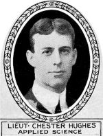 Photo of Chester Hughes– From: The Varsity Magazine Supplement published by The Students Administrative Council, University of Toronto 1918.   Submitted for the Soldiers' Tower Committee, University of Toronto, by Operation Picture Me.