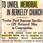Newspaper Clipping– Newspaper Article regarding the unveiling of the Berkeley Street Methodist Church Memorial Tablet in May 1920.