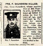 Newspaper Clipping– Pte. Frederick Saunders originally enlisted in Toronto on July 26th, 1915 with the 74th Battalion.  This unit was later broken up for reinforcements.