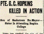 Newspaper Clipping– Grenville Carson Hopkins enlisted in the 196th (Western Universities) Battalion C.E.F. in Saskatoon on April 25th, 1917.  In honoured memory.