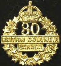 Badge– Cap Badge 30th Bn (2nd British Columbia Regt).  Private Markham was originally a member of the 30th Bn before transfer to the 15th Bn as a reinforcement.   Submitted by Capt V Goldman, 15th Bn Memorial Project.  DILEAS GU BRATH
