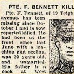 Press Clipping– Pte. Frederick Bennett was born in London, England on April 5th, 1897. He enlisted with the 83rd Battalion on August 10th, 1915. The men of the 83rd Battalion were later sent to reinforce other units.