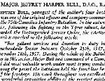"""Document– Details of Major Jeffrey Harper Bull's Distinguished Service Order.  Source: William Perkins Bull. """"From Brock to Currie: the military development and exploits of Canadians in general and of the men of Peel in particular, 1791 to 1930.""""  Toronto, 1935 (pg. xiii)."""