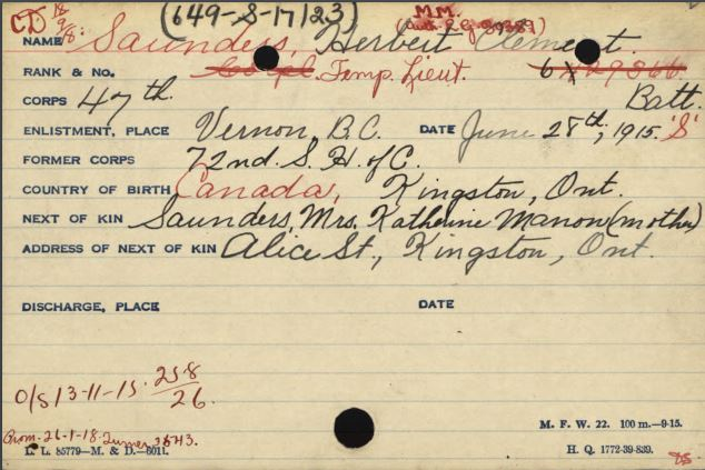 Document– Lt. Saunders Canadian Service Record shows that he was formerly with the 72nd Seaforth Highlanders of Canada when he attested to the 47th Canadian Infantry Battalion #629336 on 28 June 1915.