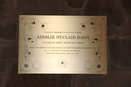 Memorial Plaque– The new brass plaque commemorating Nursing Sister Ainslie St. Clair Dagg hanging in the chapel of the Bishop Strachan School. A service for the installation of the plaque was held on November 19, 2015. Ainslie Dagg was an alumna of BSS, having attended the school in 1910-1911. The plaque was designed by two BSS senior art students who graduated in 2015.