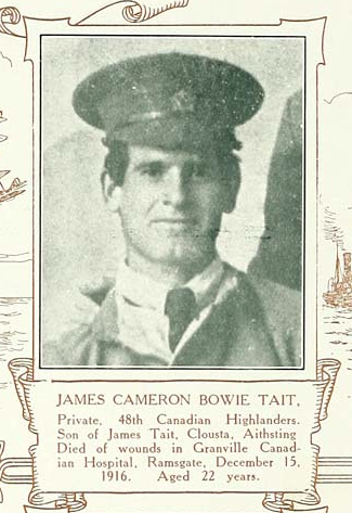 Photo of James Cameron Bowie Tait– Pte James Tait, 15th Bn (48th Highlanders of Canada).  Submitted by 15th Bn Memorial Project Team.  DILEAS GU BRATH