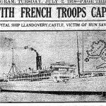Newspaper Clipping 5– Original notice of the sinking of the Llandovery Castle hospital ship.