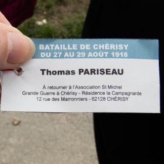 Mémorial – Le 26 août 2018, dans le cadre des commémorations du 100e anniversaire de la bataille de Chérisy, plus de 300 ballons ont été lâchés en souvenir de chacun des soldats enterrés dans les cimetières de Chérisy. Voici l'étiquette du ballon lâché au nom de Thomas Pariseau par sa petite-nièce France Rivet.