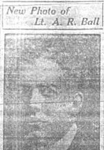 Photo of Albert Ransome Ball– Photograph appearing in the Winnipeg Evening Tribune on May 3, 1915.  Text indicates that Albert Ransome Ball died of wounds received in the battle of Langemarck (2nd battle of Ypres).
