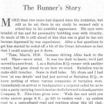 The Runner  p.1– This short story was written by Private Benjamin McCormack for the Trinity War Book using the pen name, The Runner. The story appears to reflect his personal wartime experiences.