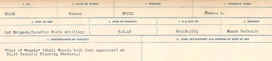 Circumstances of Death Registers– Source: Library and Archives Canada.  CIRCUMSTANCES OF DEATH REGISTERS FIRST WORLD WAR Surnames: Border to Boys. Mircoform Sequence 12; Volume Number 131829_B016721; Reference RG150, 1992-93/314, 156 Page 919 of 934. There is some doubt in the records as to whether the surname is BAYLE or BOYLE.