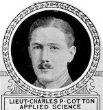 Photo of Charles Cotton– From: The Varsity Magazine Supplement published by The Students Administrative Council, University of Toronto 1918.  Submitted for the Soldiers' Tower Committee, University of Toronto, by Operation Picture Me.