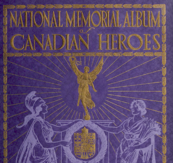 Memorial– Photo from the National Memorial Album of Canadian Heroes c.1919. Submitted for the project, Operation: Picture Me.