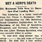 Press Clipping– This letter was sent to the father of Lt. Thomas Brehaut Saunders by Lieutenant Colonel Victor Carl Buchanan, DSO, 13th Battalion, Quebec Regiment.  He was later killed in action on September 26th, 1916.