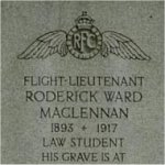 Monument– This memorial monument dedicated to Second Lieutenant Roderick Ward Maclennan is located in Mount Pleasant Cemetery in Toronto, Ontario. Photo taken in 2003.