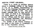 Newspaper clipping– London Free Press  According to this article, Col. Buller was buried in the same grave as his former commanding officer, Col. Farquhar.