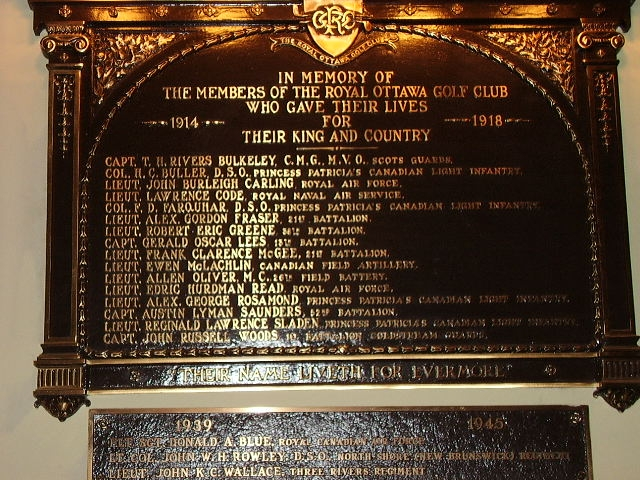 Memorial– Former members of The Royal Ottawa Golf Club, Aylmer, Quebec are commemorated on a plaque in the entrance to the club.