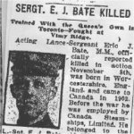 Newspaper Clipping– This obituary of L/Sgt Bate was obtained from a microfilm copy of a 1917 Toronto newspaper.  Courtesy of Craig Cameron, Padre The Queen's Own Rifles of Canada - 2004