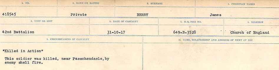 Photo of JAMES BERRY– Source: Library and Archives Canada.  CIRCUMSTANCES OF DEATH REGISTERS FIRST WORLD WAR Surnames: Bernard to Binyon. Mircoform Sequence 9; Volume Number 31829_B016719; Reference RG150, 1992-93/314, 153 Page 95 of 652