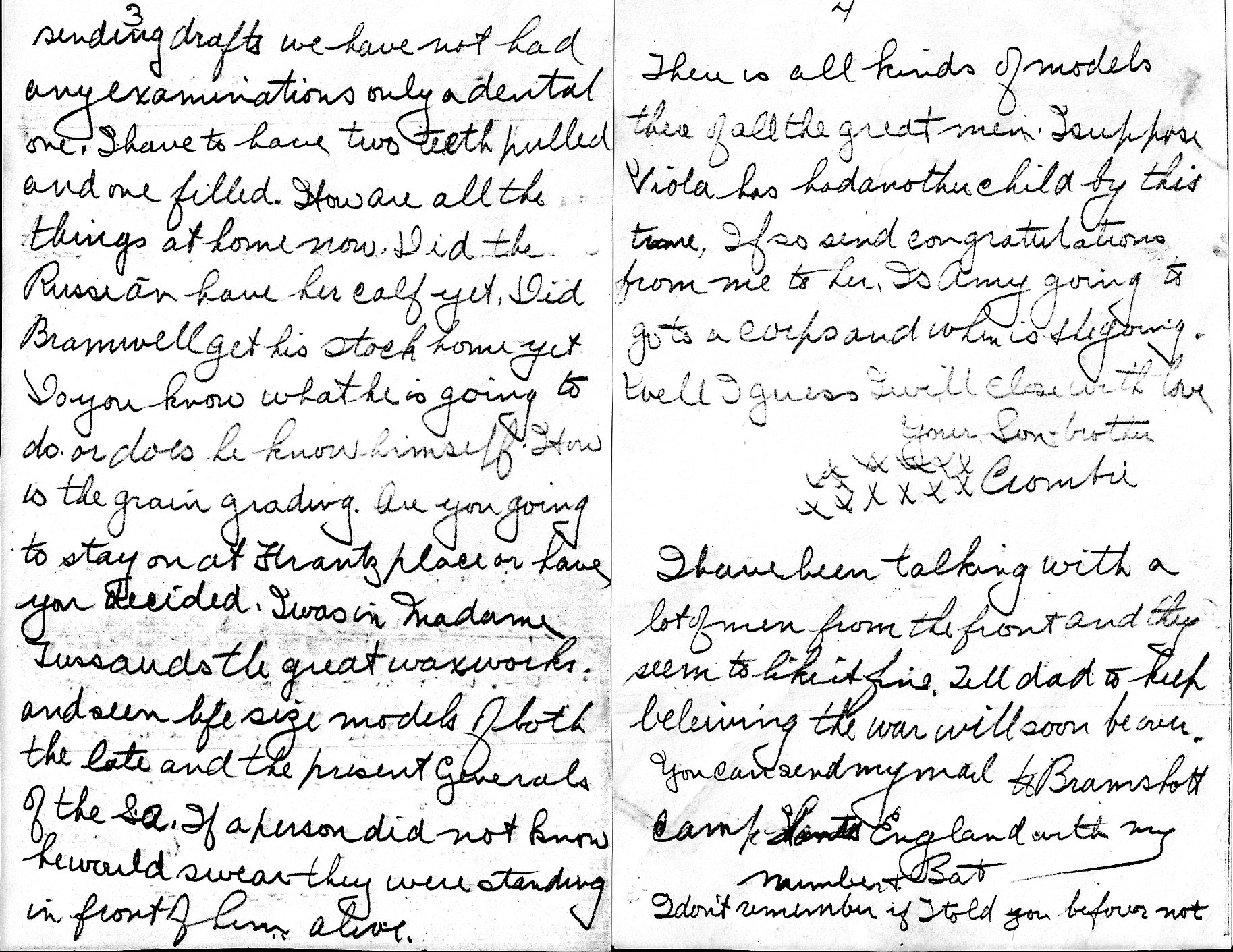"Letter– Pages 3 and 4 of a four page letter from Pvt AC Bellamy to his Mother and family November 19, 1916. A poignant ending:  ""I have been talking with a lot of men from the front and they seem to like it fine. Tell dad to keep believing the war will soon be over."""