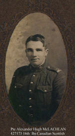 Photo of Alexander Hugh McLachlan– ALEXANDER HUGH McLACHLAN enlisted in the Canadian Expeditionary Forces, 46th Battalion, at Moose Jaw, Saskatchewan, on 8th May 1915. His regimental number was 427173.  In October 1915, the 46th Bn. sailed for England, aboard the SS Lapland, and arrived on 2nd November 1915. They camped in the Aldershot area at Bramshott Camp, near the town of Haslemere, Hampshire (about 20 miles south-west of London.   On 16th June 1916, Alexander was transferred on overseas duty to France, and was posted to the 16th Battalion Canadian Scottish. He landed in France on 17th June, and reached the unit on the Ypres Salient (Southern Belgium) on 20th June. He joined the 10th Platoon, Number 3 Company.<P.  Alex was killed in action on 4th August 1916. He was buried in LARCH WOOD (RAILWAY CUTTING) CEMETERY, 4 Km south east of Ieper (Ypres) in Belgium.