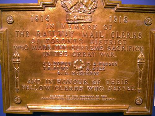 Plaque– The efforts of the Toronto Railway Mail Clerks during the Great War, including those who made the supreme sacrifice were remembered by a commemorative plaque at the Canadian Postal Museum once housed within the Canadian Museum of Civilization. www.cmp-cpm.forces.gc.ca/dhh-dhp 100 Laurier Street, Gatineau Photo Credit: André M. Levesque