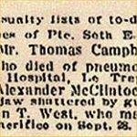 Press Clipping– Pte. Seth Edwin Campbell was born in Brampton, Ontario. His father was Mr. Thomas Edwin Campbell, Union St., Brampton.  Pte. Campbell had worked as a florist.