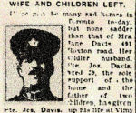 Newspaper Clipping– Pte. Joseph Davis enlisted in Toronto in the 134th Overseas Battalion C.E.F. (48th Highlanders) in January 1916.  In honoured memory.