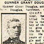Press Clipping– Pte. Irving Douglas is mentioned in this article about the death of his brother. Gunner Grant Douglas, 349113, Canadian Field Artillery, was killed in action on August 23rd, 1917.