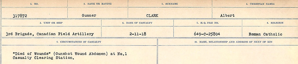 Circumstances of Death Registers– Source: Library and Archives Canada.  CIRCUMSTANCES OF DEATH REGISTERS, FIRST WORLD WAR Surnames:  CHILD TO CLAYTON.  Microform Sequence 20; Volume Number 31829_B016729. Reference RG150, 1992-93/314, 164.  Page of 449 of 1068.
