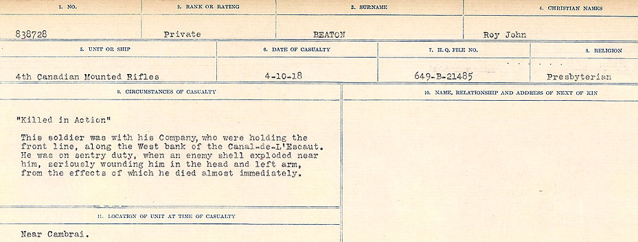 Circumstances of Death– Source: Library and Archives Canada.  CIRCUMSTANCES OF DEATH REGISTERS FIRST WORLD WAR Surnames:  Bea to Belisle. Mircoform Sequence 7; Volume Number 31829_B016717. Reference RG150, 1992-93/314, 151.  Page 189 of 724.