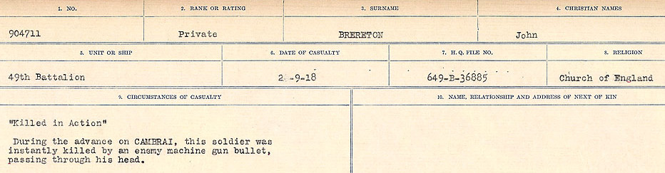 Circumstance of death– Source: Library and Archives Canada.  CIRCUMSTANCES OF DEATH REGISTERS FIRST WORLD WAR Surnames: Brabant to Britton. Mircoform Sequence 13; Volume Number 131829_B016722; Reference RG150, 1992-93/314, 157 Page 505 of 906
