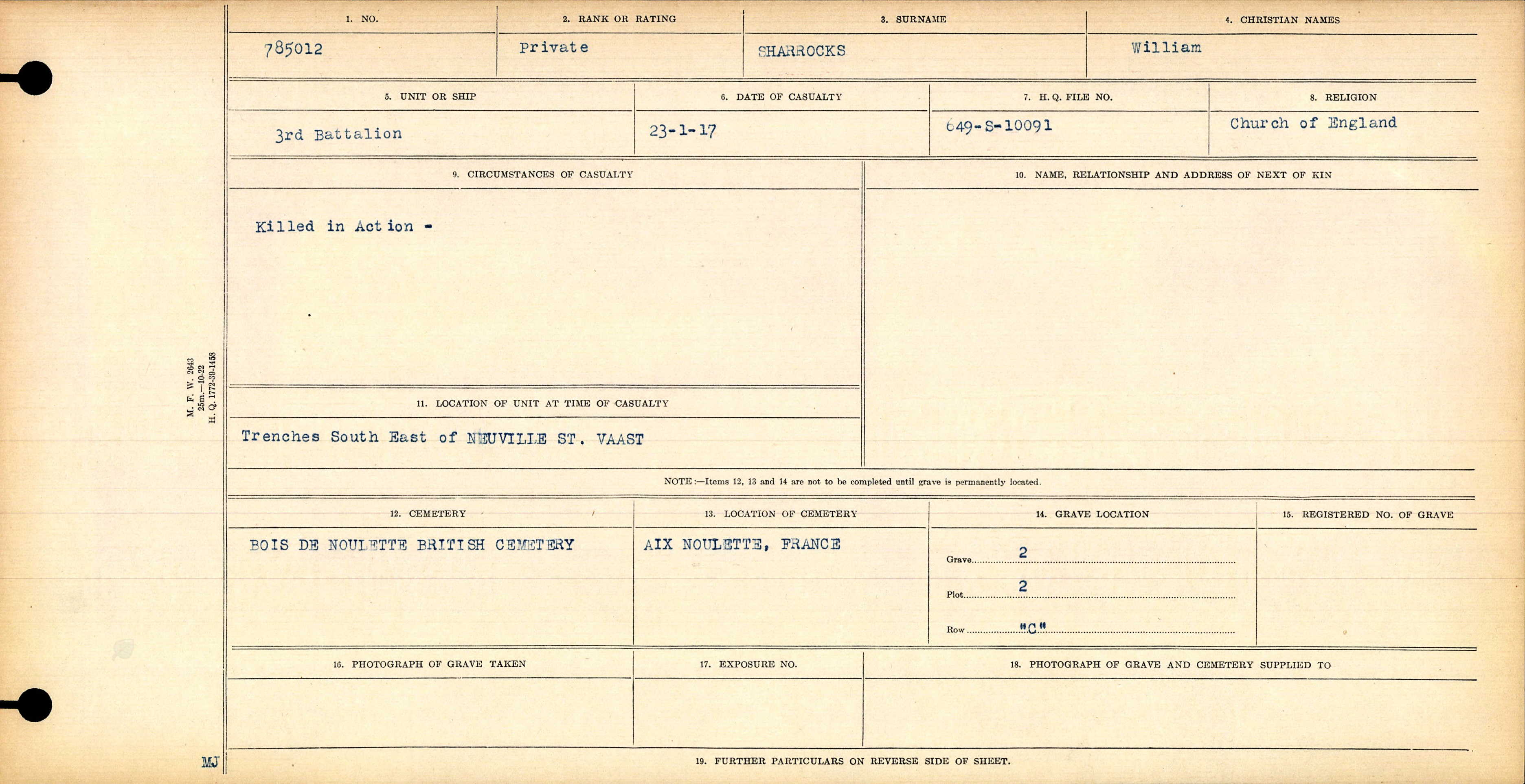 Circumstances of Death Registers– William Sharrocks and his  Wife Ellen  Sharrocks + plus children , he was born in Milnrow, Rochdale, Manchester in 1885 died in 23rd Jan 1917  death of in france