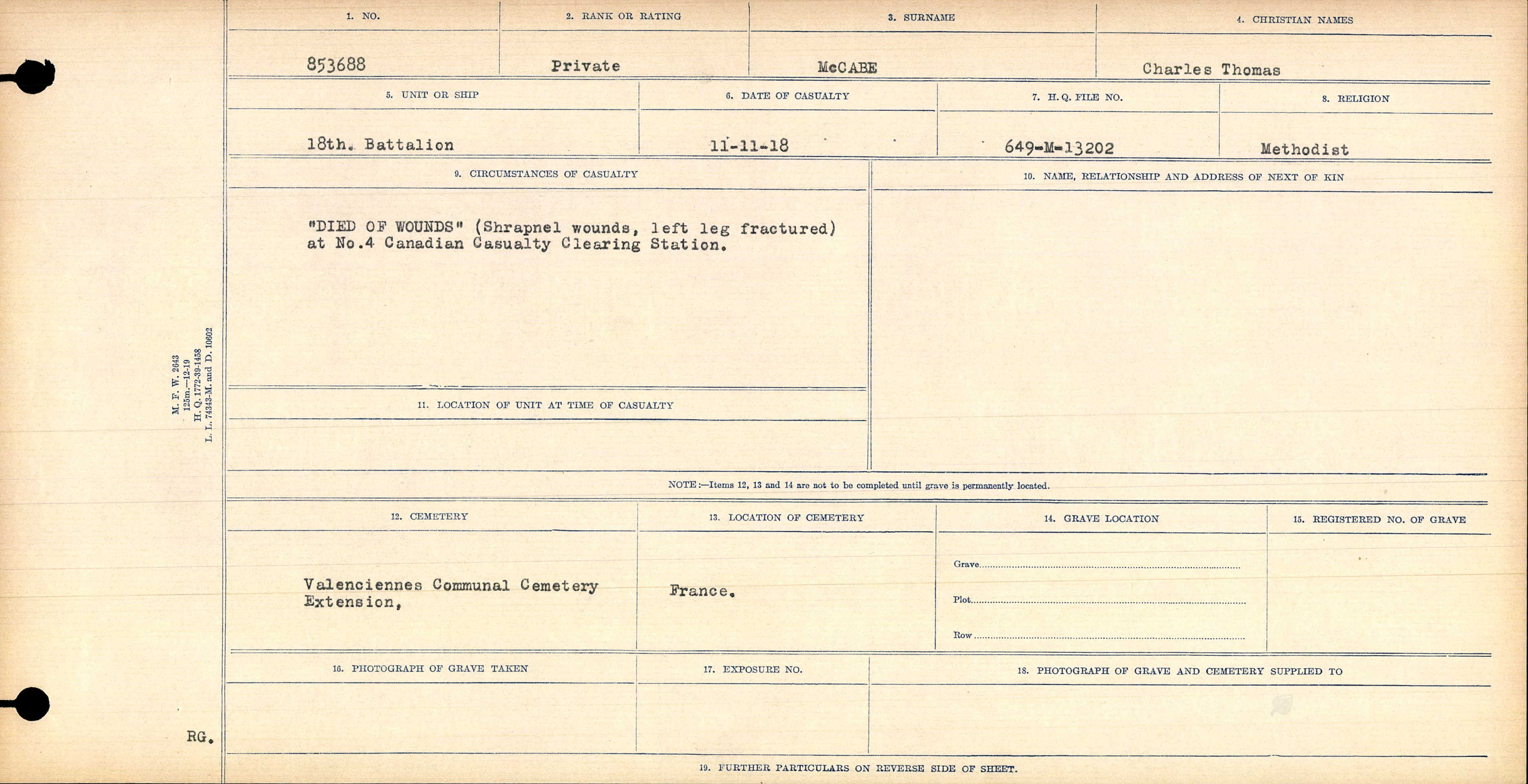 """Circumstances of Death Registers– Circumstance of Death of 11 November 1918 reports """"Died of Wounds"""" (Shrapnel wounds, left leg fractured) at No. 4 Casualty Clearing Station."""