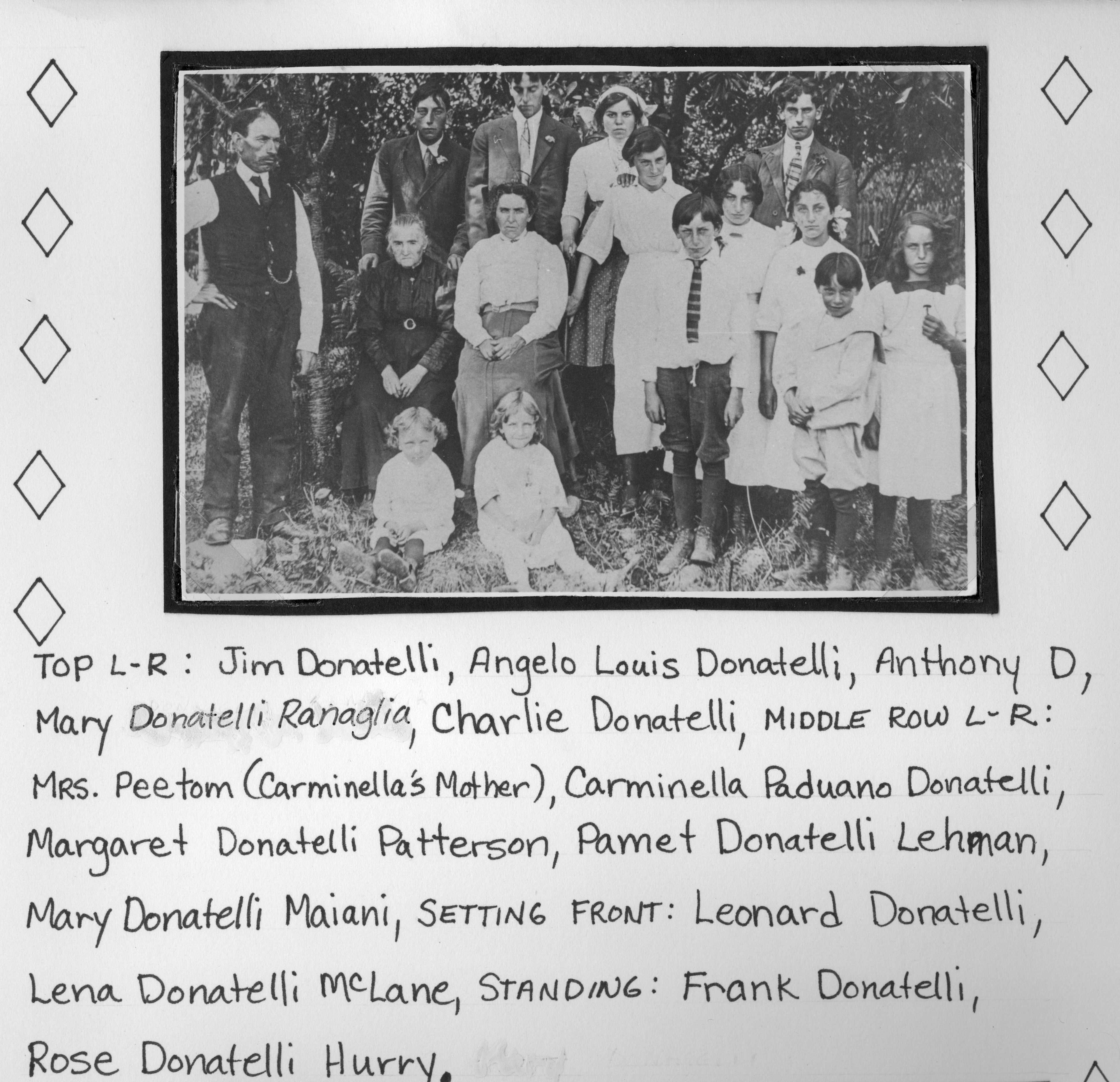 Family Photo– This is the family photo with Antonio Donatelli, his brothers, sisters, mom and dad with Antonio's Grand mother on his mothers side with all of the names of the kids names under the photograph.