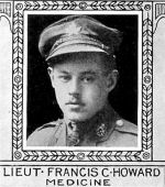 Photo of Francis Howard– From: The Varsity Magazine Supplement published by The Students Administrative Council, University of Toronto 1918.   Submitted for the Soldiers' Tower Committee, University of Toronto, by Operation Picture Me.