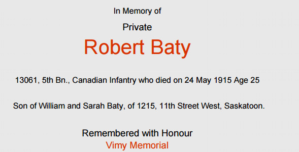 Memorial– The brother of Lieutenant Edward Baty, Private Robert Baty, was killed in action on May 24, 1915 at Festubert.