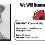 "Photo of EDMOND DUNPHY– In memory of the men and women from Newfoundland who went away to war and did not come home. From the Newfoundland Legion magazine ""Lest We Forget"". Submitted for the project, Operation Picture Me"