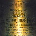 Plaque commémorative  – La plaque commémorative d'Alexander James Boyd se trouve dans la cathédrale St. James, sur la rue King, à Toronto. Cette plaque est fixée sur le mur ouest, à l'intérieur de la cathédrale. On y trouve sur le même mur un vitrail consacré aux Royal Grenadiers. La cathédrale est ouverte tous les jours.