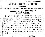 Newspaper Clipping– Clipping from the Toronto Star for 14 September 1900.  Quartermaster Sergeant Hunt died of enteric fever in hospital at Johannesburg, S.A..