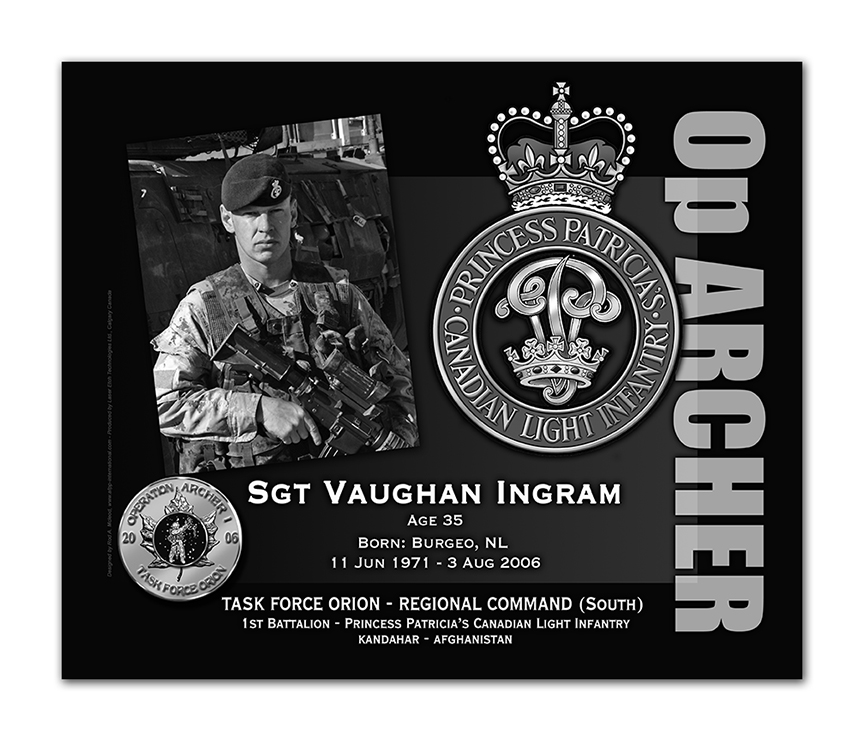 Plaque– This was the laser engraved granite plaque that we designed to mark the unfortunate passing of Sgt Ingram.  It was originally displayed at the Kandahar Cenotaph from the date of his passing - and was repatriated to Canada in 2014.  Today, it can be seen at the Afghanistan War Memorial located at National Defence Headquarters in Kanata, On.    Rod McLeod, Artist
