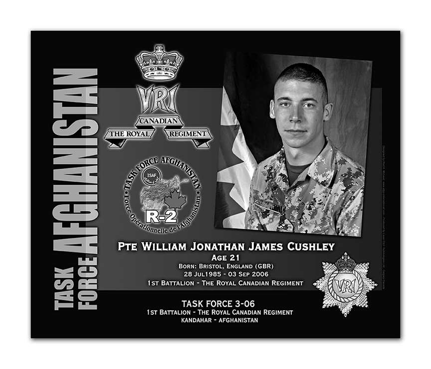 Plaque– This was the laser engraved granite plaque that we designed to mark the unfortunate passing of Pte Cushley.  It was originally displayed at the Kandahar Cenotaph from the date of his passing - and was repatriated to Canada in 2014.  