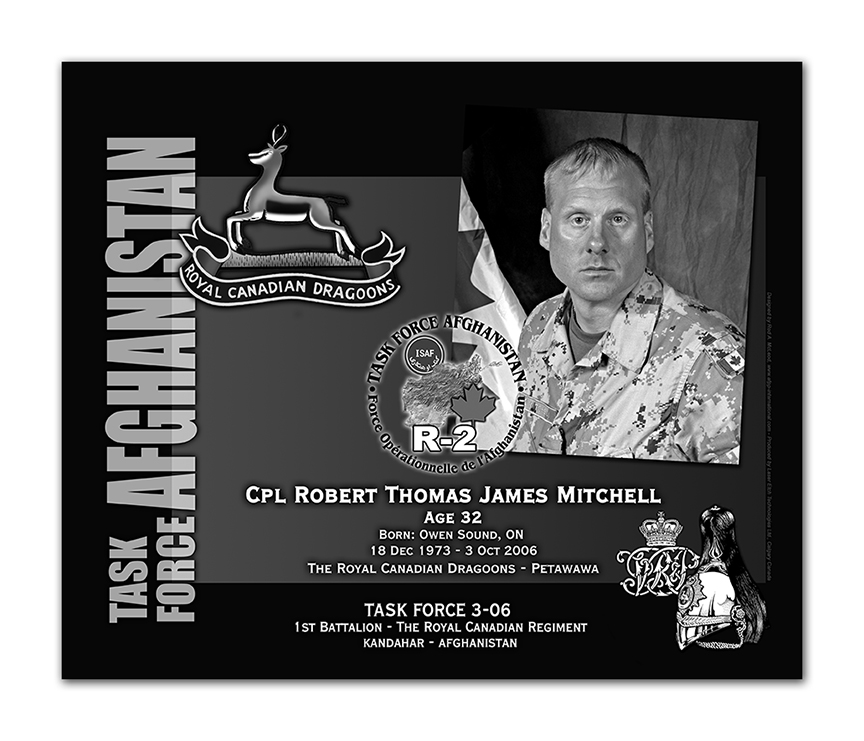 Plaque– This was the laser engraved granite plaque that we designed to mark the unfortunate passing of Cpl. Mitchell.  It was originally displayed at the Kandahar Cenotaph from the date of his passing - and was repatriated to Canada in 2014.    Today, it can be seen at the Afghanistan War Memorial located at National Defence Headquarters in Kanata, On.    Rod McLeod, Artist