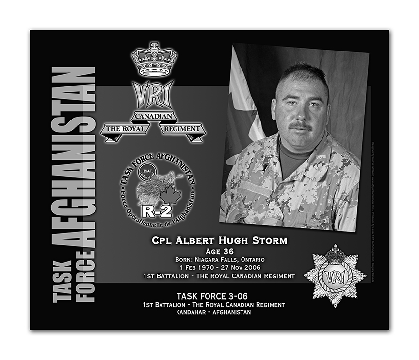 Plaque– This was the laser engraved granite plaque that we designed to mark the unfortunate passing of Cpl. Storm.    It was originally displayed at the Kandahar Cenotaph from the date of his passing - and was repatriated to Canada in 2014.    Today, it can be seen at the Afghanistan War Memorial located at National Defence Headquarters in Kanata, On.    Rod McLeod, Designer