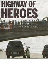 Newspaper clipping– Toronto Sun Newspaper - June 24, 2007 - Our soldier's hearses on the Highway of Heroes.