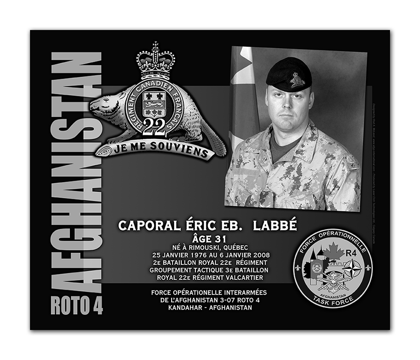Plaque– This was the laser engraved granite plaque that we designed to mark the unfortunate passing of Cpl Labbé.  
