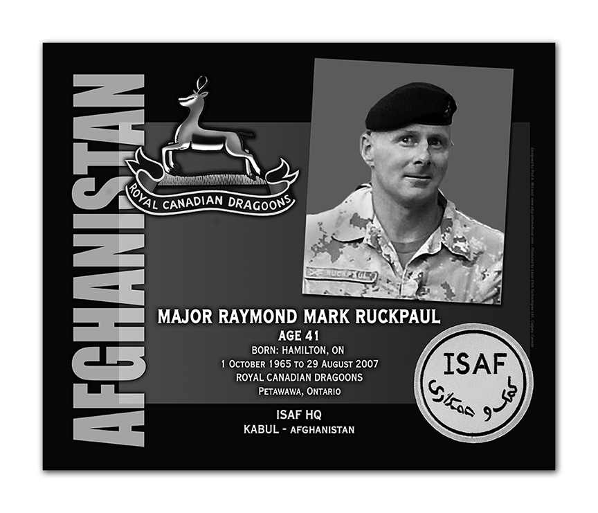 Plaque– This was the laser engraved granite plaque that we designed to mark the unfortunate passing of Major Ruckpaul.    It was originally displayed at the Kandahar Cenotaph from the date of his passing - and was repatriated to Canada in 2014.    Today, it can be seen at the Afghanistan War Memorial located at National Defence Headquarters in Kanata, On.    Rod A. McLeod, Designer