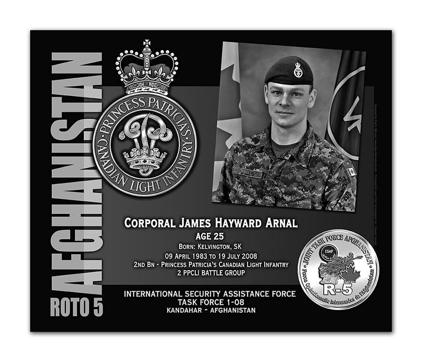 Plaque– This was the laser engraved granite plaque that we designed to mark the unfortunate passing of Cpl Arnel.    It was originally displayed at the Kandahar Cenotaph from the date of his passing - and was repatriated to Canada in 2014.    Today, it can be seen at the Afghanistan War Memorial located at National Defence Headquarters in Kanata, On.    Rod A. McLeod, Designer