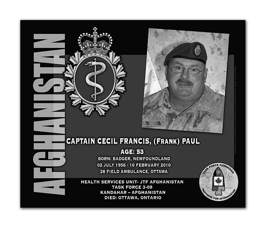 Plaque– This was the laser engraved granite plaque that we designed to mark the unfortunate passing of Captain Paul.    It was originally displayed at the Kandahar Cenotaph from the date of his passing - and was repatriated to Canada in 2014.    Today, it can be seen at the Afghanistan War Memorial located at National Defence Headquarters in Kanata, On.    Rod A. McLeod, Designer